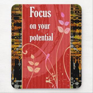 Fokus auf Ihrem Potenzial - motivierend Mousepad
