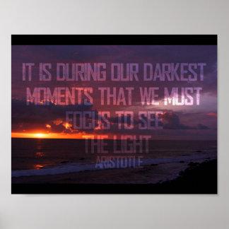 Fokussieren Sie, um das Licht Aristoteles zu sehen Poster