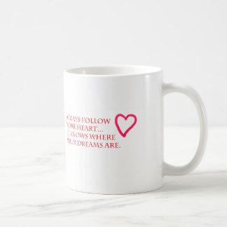 Folgen Sie Ihrem Herzen Kaffeetasse