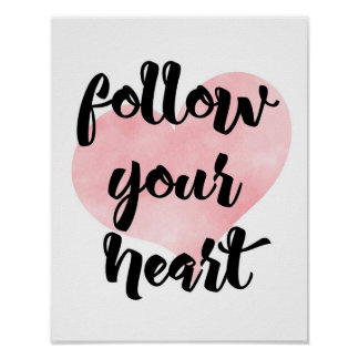 Folgen Sie Ihrem Herzen - Rosa - weißes Plakat