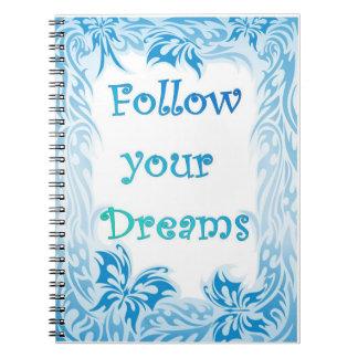 Folgen Sie Ihrem Traum-Notizbuch Spiral Notizblock