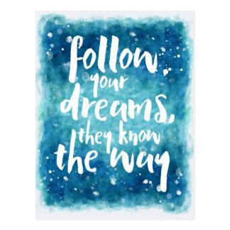 Folgen Sie Ihrem Traum-Zitat Postkarte