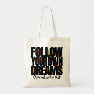 Folgen Sie Ihren Träumen folgen Ihrer Leidenschaft Tragetasche