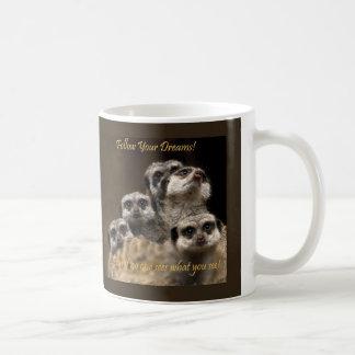 Folgen Sie Ihren Träumen! Kaffeetasse