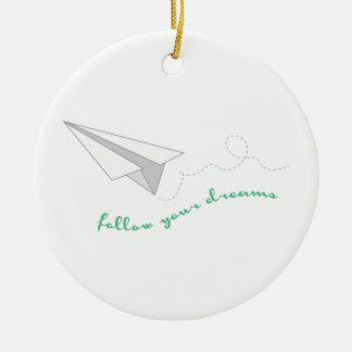Folgen Sie Ihren Träumen Weihnachtsbaum Ornament
