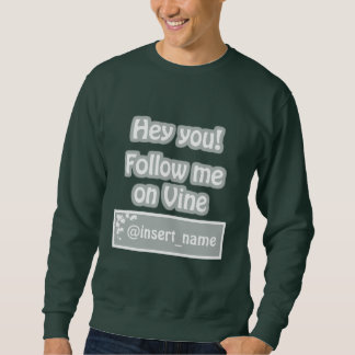Follow-me auf Rebe-Sweatshirt Sweatshirt