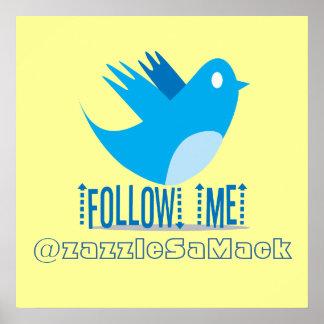 FOLLOW-ME @zazzleSaMack Poster