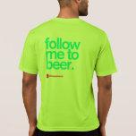 FOLLOW-ME ZU BIER laufender Technologie T T Shirts