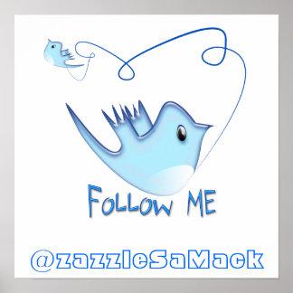 Follow-meTwitter-Geschenke und Wirbels-T - Shirts Poster