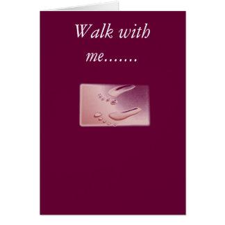 footprints2, Weg mit mir ....... Grußkarte