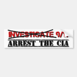 Forschen Sie 9/11 nach: Nehmen Sie die CIA fest Autoaufkleber