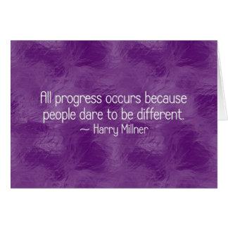 Fortschritt tritt auf, weil Leute sich trauen zu Karte