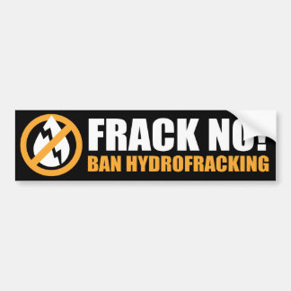 Frack nein! Verbot Hydrofracking Autoaufkleber