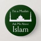 Fragen Sie mich über Islam Runder Button 7,6 Cm
