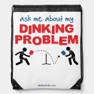 """""""Fragen Sie mich über mein Dinking Problem-"""" Sportbeutel"""