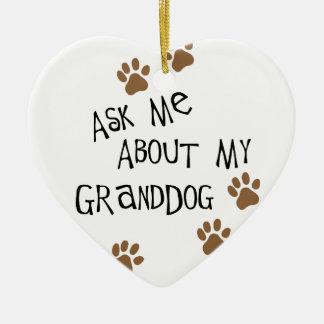 Fragen Sie mich über mein Granddog Keramik Herz-Ornament