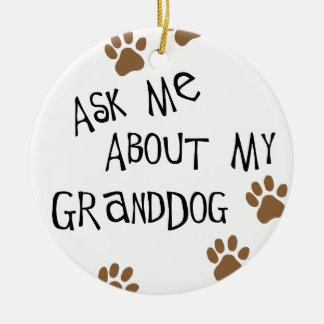 Fragen Sie mich über mein Granddog Rundes Keramik Ornament