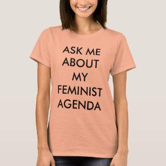Fragen Sie mich über meine feministische T-Shirt