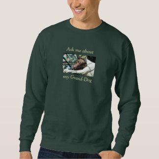 Fragen Sie mich über meinen Großartig-Hund Sweatshirt