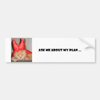 Fragen Sie mich über meinen Plan-Autoaufkleber