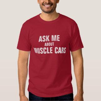 Fragen Sie mich über Muskelautos T-Shirts
