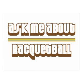 Fragen Sie mich über Racquetball Postkarte