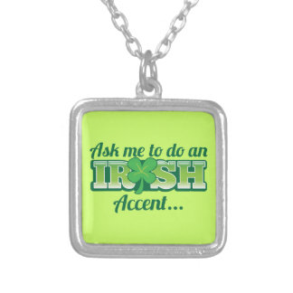 Fragen Sie mich, um einen IRISCHEN Akzent zu tun! Versilberte Kette