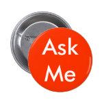 Fragen Sie mir Geschäft des Knopf-4, Hochzeit, Sch Anstecknadel