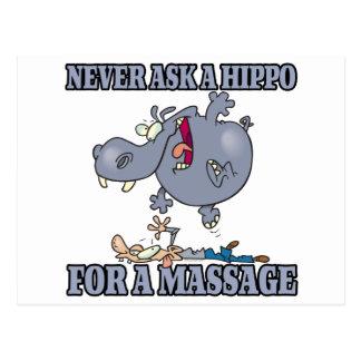 fragen Sie nie ein Flusspferd für eine Massage Postkarte