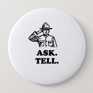 Fragen Sie. Sagen Sie Runder Button 10,2 Cm