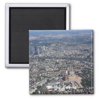Frankfurt Deutschland vom Himmel Quadratischer Magnet