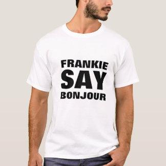FRANKIE SAGEN BONJOUR T-Shirt