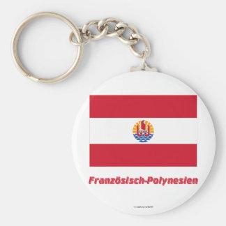 Französisch-Polynesien Flagge MIT Namen Standard Runder Schlüsselanhänger