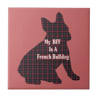 Französische Bulldogge BESTE FREUNDIN Fliese