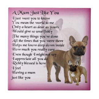 Französische Bulldoggen-Mama-Gedicht Keramikfliese