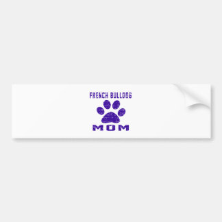 Französische Bulldoggen-Mamma-Geschenk-Entwürfe Autoaufkleber