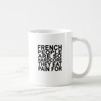 Französische Leute sind so hardcore T-Shirts.png Kaffeetasse