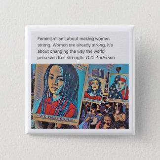 Frauen sind stark quadratischer button 5,1 cm