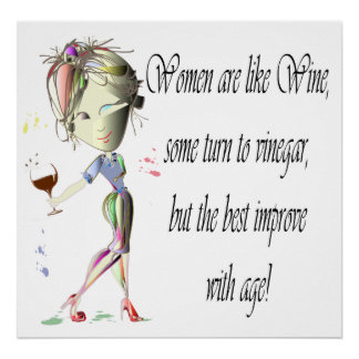 Frauen sind wie Wein, lustiges Sprichwort Plakat