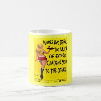 Frauen und Getränk. lustige Tasse für ihn