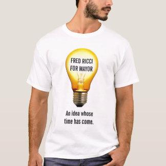 Fred Ricci für Bürgermeister-- Glühlampen-Shirt T-Shirt