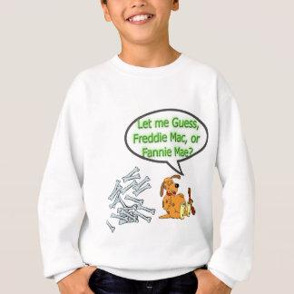 Freddie Mac oder Fannie Mae Sweatshirt