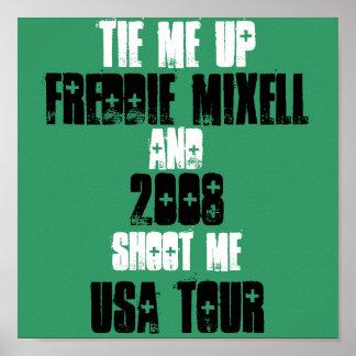Freddie Mixell, USA bereisen, 2008, Krawatte ich o Poster