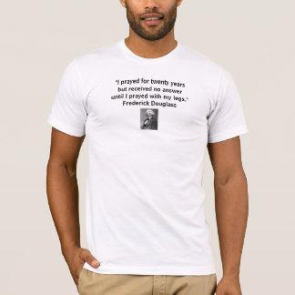 """Frederick Douglass, """", das ich für zwanzig Jahre T-Shirt"""