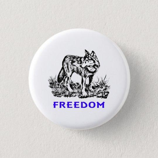 Freedom - Wolf in wilderness Runder Button 2,5 Cm