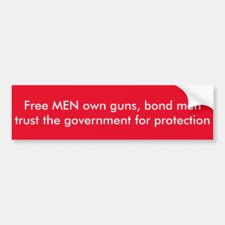 Freie MÄNNER Gewehre besitzen Autoaufkleber