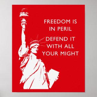 Freiheit ist in der Gefahr - Freiheitsstatue Poster