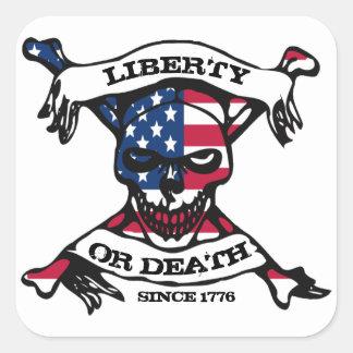 Freiheit oder Todesaufkleber Quadratischer Aufkleber