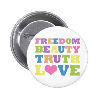 Freiheit Schönheit Wahrheit Liebe Button