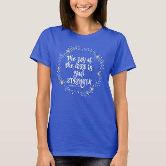 Freude am Lord ist Stärken-Bibel-Vers T-Shirt